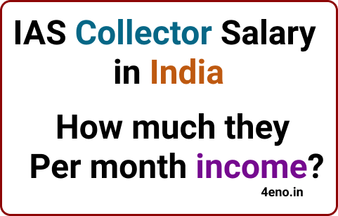 ias collector salary in india